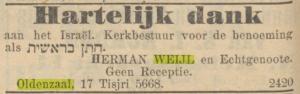 Herman Weijl werd na Rosj Hasjana 5668 uitgenodigd de eerste parsje van de Tora te lezen: chatan beresjiet. NIW 27 september 1907